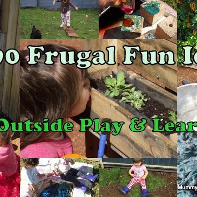90 Frugal Fun Ideas for Outside Play