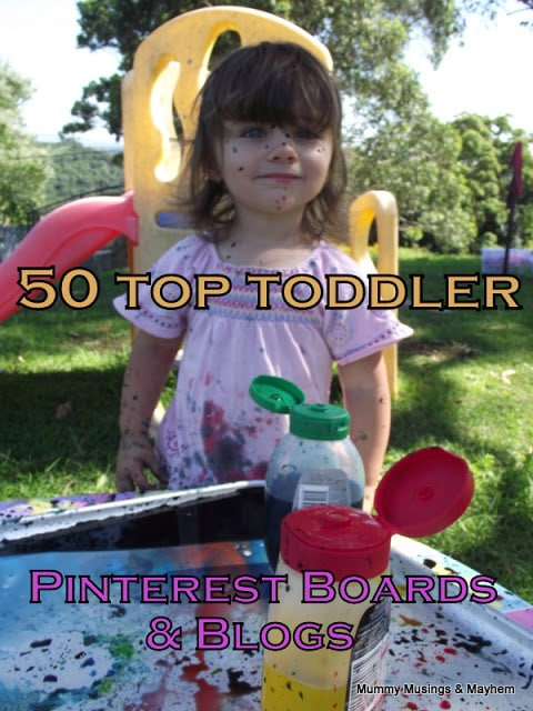 50 Favourite Toddler Boards and Blogs!
