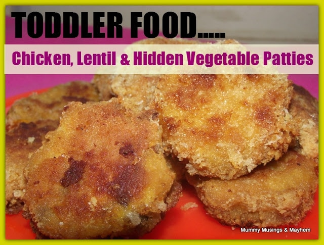 Toddler Food – Chicken & Lentil Patties