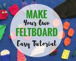 Homemade Toddler Feltboard Easel