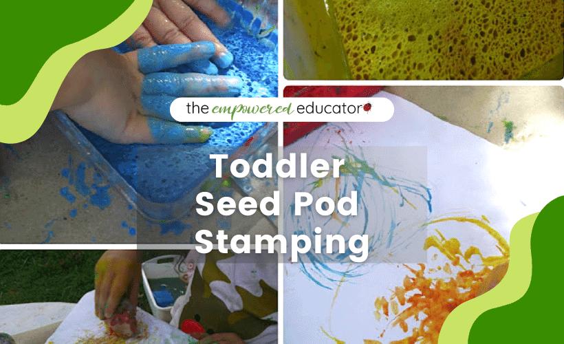 Toddler Seed Pod Stamping