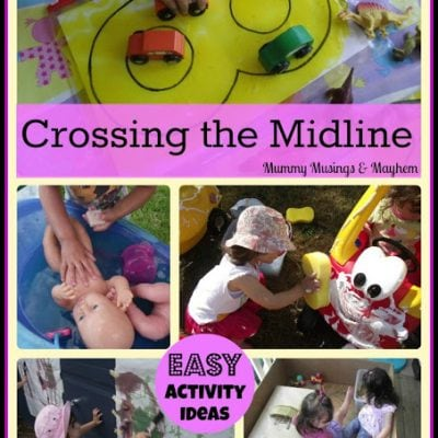 'Crossing the Midline' …Activities for Toddlers!