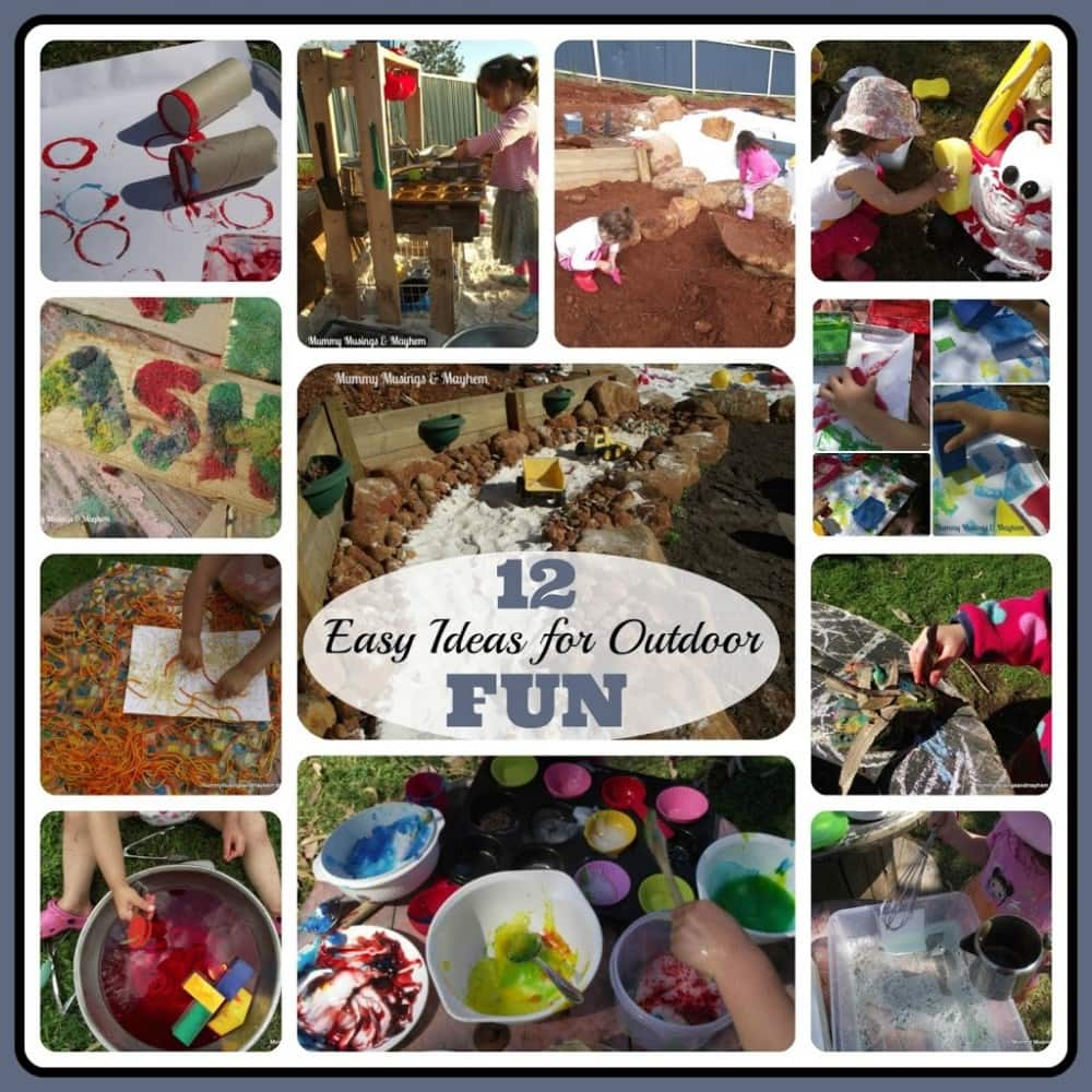 12 Easy Ideas for Outdoor Fun - Mummy Musings and Mayhem