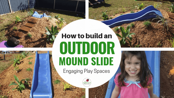 Hill Slide Fun from The Empowered Educator! Add a climbing challenge to your outdoor play area with this simple DIY mound or hill slide. No hardware required and easy to remove when no longer needed! Perfect project for parents, educators and early childhood teachers who value engaging outdoor play spaces! #outdoorplay #diy #outdoorspace #backyard #naturalplay #hillslidefun