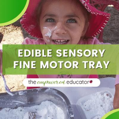 Edible Sensory Fine Motor Tray