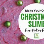 Fine Motor & Sensory Fun with Christmas Slime