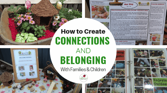 Early childhood educators can use these simple but effective tips and tools from The Empowered Educator to increase or create more opportunities for parent communication,input, engagement and belonging in early learning services.