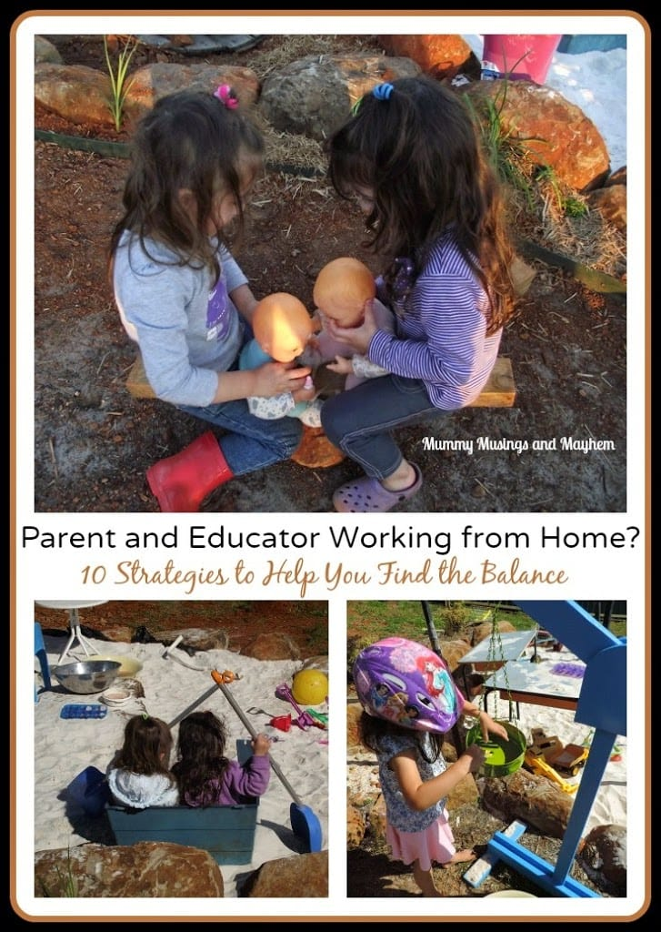 10 Tips to keep sane working from home as an educator and a day in the life of one Mum - Mummy Musings and Mayhem