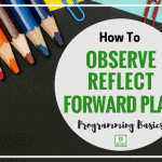 Understanding Observations, Reflection and Linking in Early Childhood Settings.