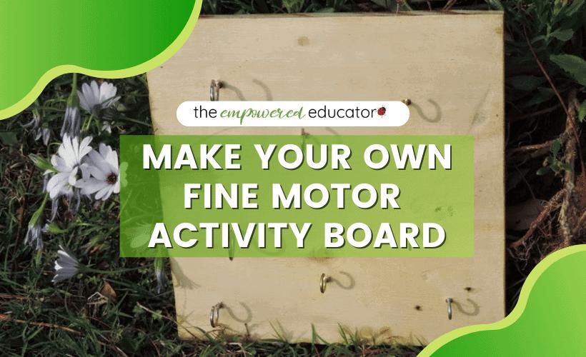 FINE MOTOR ACTIVITY BOARD