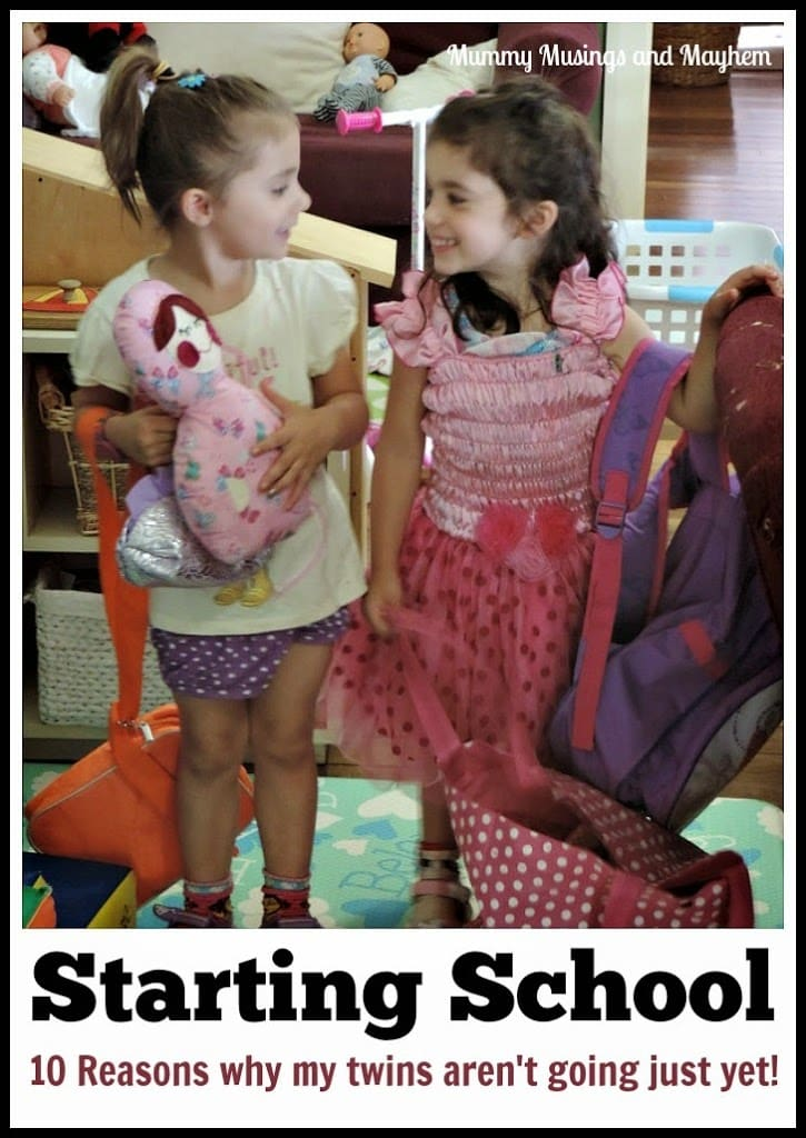 10 Reasons why i'm not sending my twins to school at 4.5 years even though they could! Mummy Musings and Mayhem