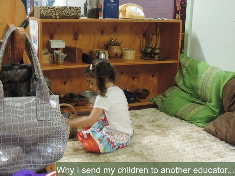 I'm an early childhood educator so why don't I look after my own children everyday?