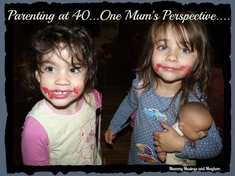 Parenting at 40...One Mum's perspective!via  Mummy Musings and Mayhem