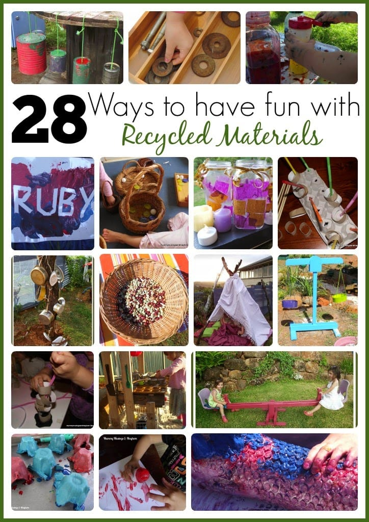 28 Fun Ideas to try with Recycled & Upcycled Resources!