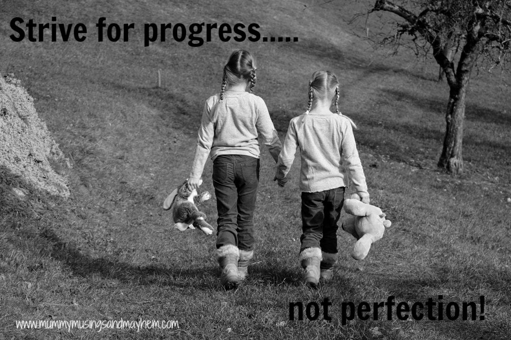 Weekly Inspiration - Strive for Progress not Perfection