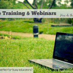 Online training and webinars - How to use them, make them work for you and why they will save you time and money!Mummy Musings and Mayhem