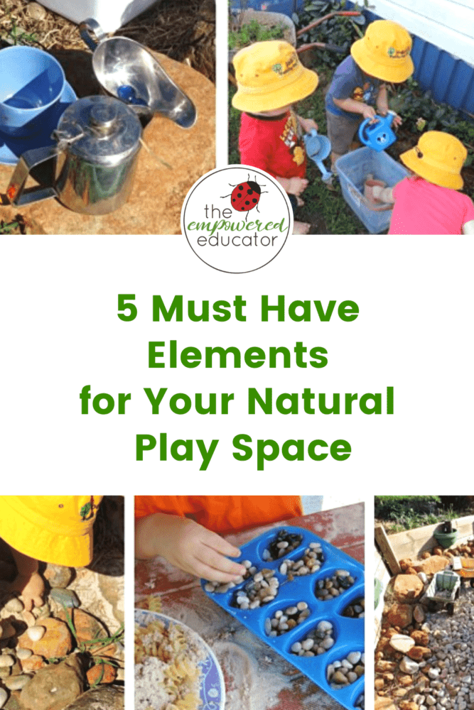 5 Important elements to include in your natural outdoor play space