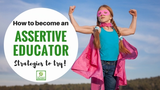 How to become an assertive early years educator.