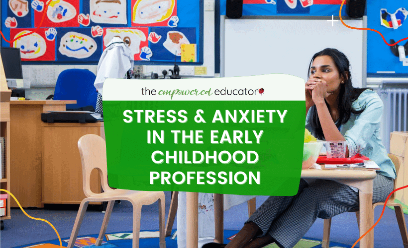 STRESS AND ANXIETY in the earlychildhood profession