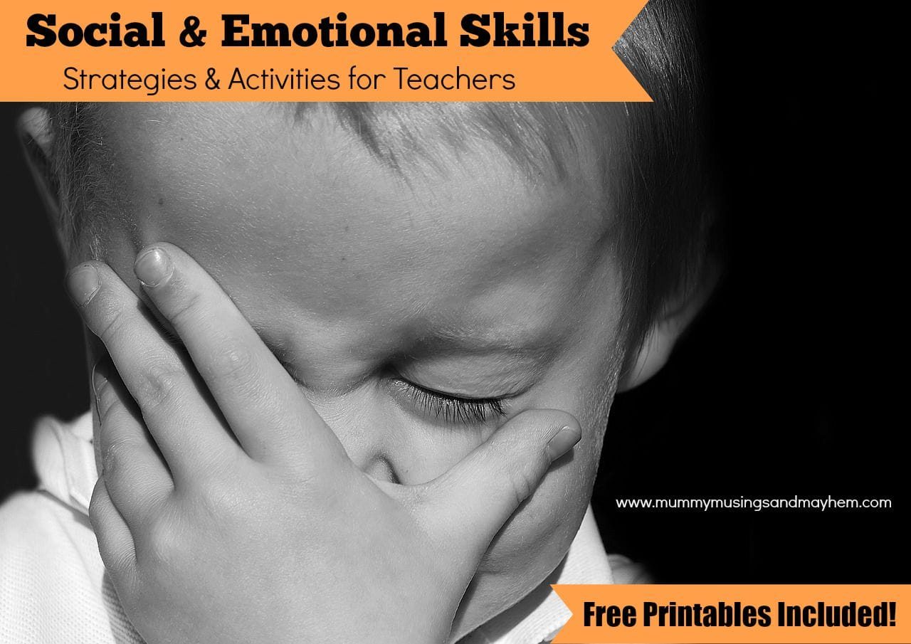 Social & Emotional Skills – Strategies and Activities for Teachers