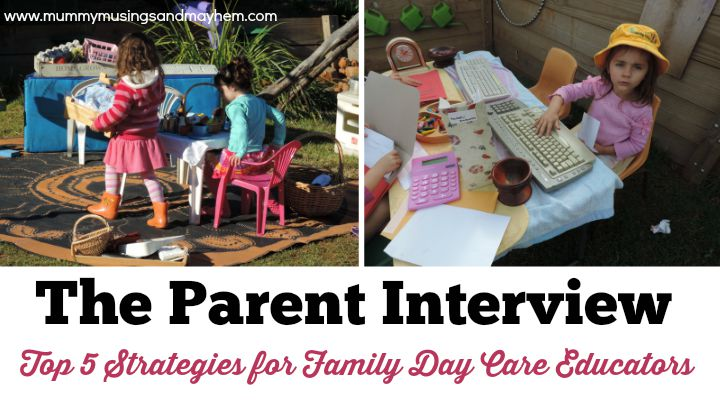 Interviewing new parents for your Family Day Care Service – 5 Top Tips to ensure your success!