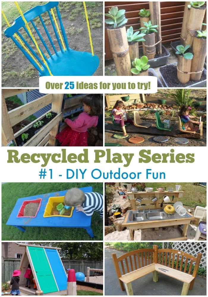 25 DIY Outdoor Play Activities and projects to try! Part of the Mummy Musings and Mayhem Recycled Play Series.