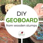 Wooden Stump Geoboards – Taking Math Play Outdoors!