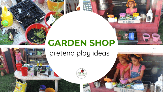 garden shop pretend play ideas feature
