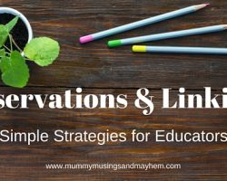 Understanding the use of Observations,Reflection and Linking in Early Childhood Settings.