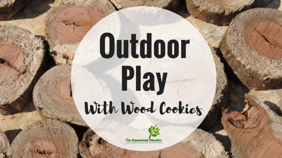 8 Ways to Play Outdoors with Wood Cookies