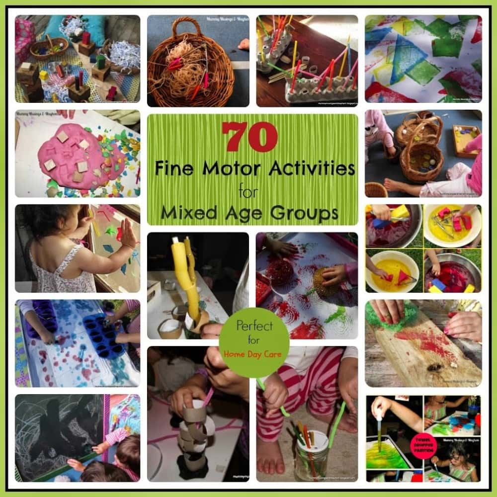70 Fine motor activities perfect for mixed ages & Home Day Care.