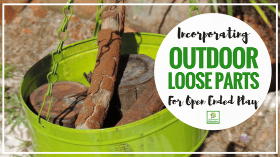 Using Open Ended Materials in Outdoor Play.