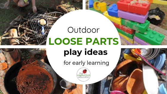 outdoor loose parts play ideas for early learning