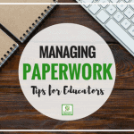 10 Tips to Manage Daycare Paperwork!
