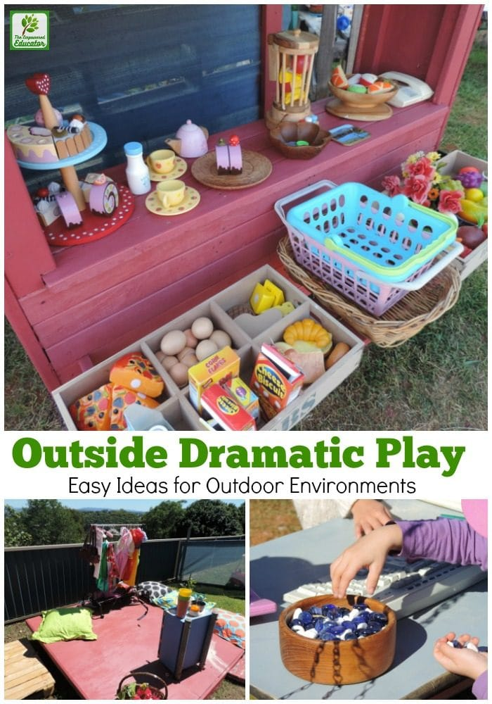 How to create opportunities for dramatic play outside.