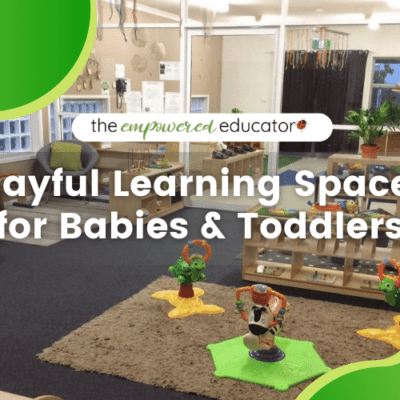 Playful Learning Spaces for Babies and Toddlers