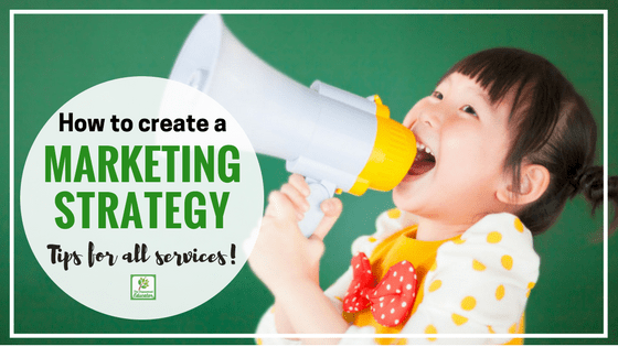 Marketing Strategies for Child Care Services