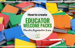 Educator Organisation Series – Part 2 Orientation Packs.