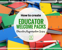 Educator Organisation Series – Part 2 Orientation Packs.