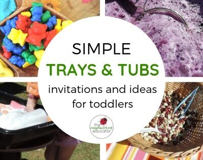 simple trays and tubs toddler invitations to play