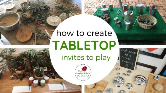Activities for early learning - educator tabletop invitations to play