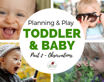 Writing Observations for Baby and Toddler.