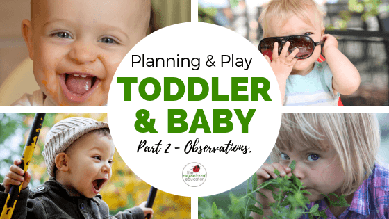 If you struggle as an educator to write observations for babies & toddlers while also meeting their high needs, use these tips, templates and strategies!