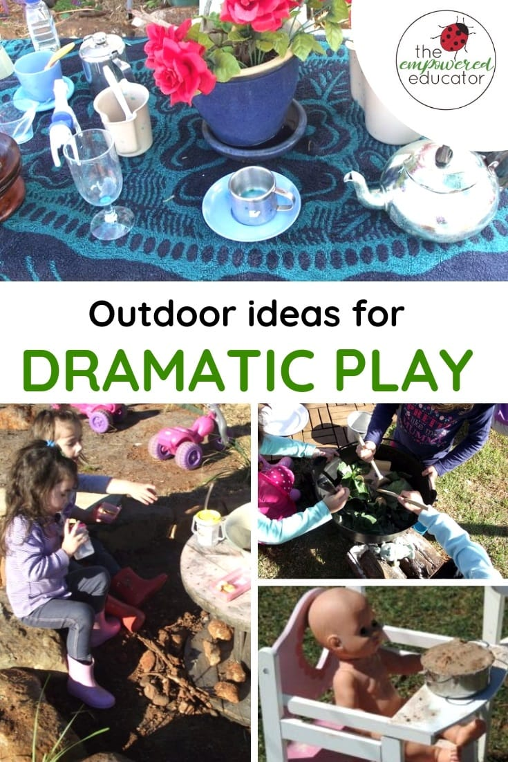 outdoor dramatic play ideas and tips pinterest