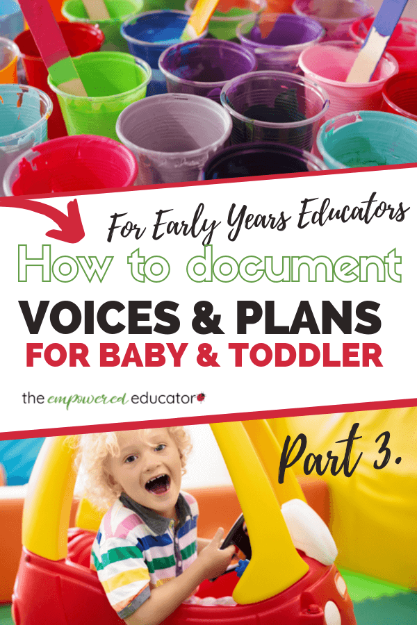 The Empowered Educator shows early childhood educators how to document children's voices for baby and toddler groups in this blog post. Also includes easy tips for observations, setting up environments and feeling more confident planning for babies and toddlers.Make sure to downlaod the FREE program checklist printable!