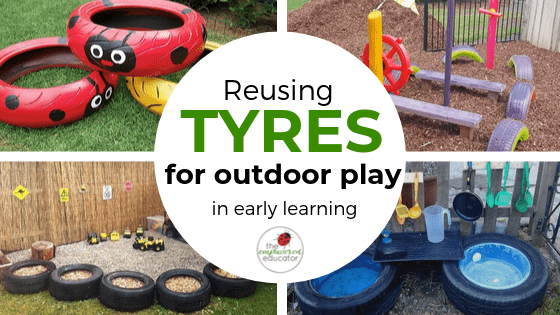 reusing tyres for outdoor play in early learning feature image