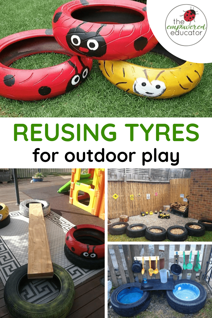 reusing tyres in outoor play - backyard play ideas for early learning environments