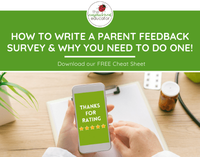 How to Write a Parent Feedback Survey & Why You Need to Do One!