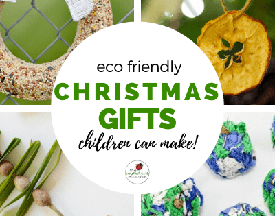 Eco-Friendly Christmas Gifts Children Can Make.