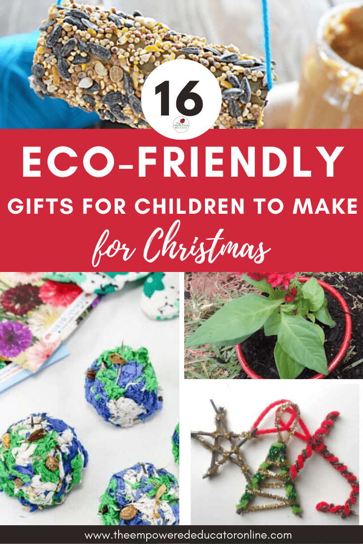 Use these simple ideas and projects to help children create their own eco friendly Christmas gifts to give to family and friends!
